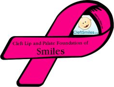 Custom Ribbon: Cleft Lip and Palate Foundation of / Smiles