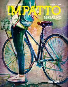 Impatto Magazine 13 del 11 giugno 2015 Copertina della settimana: Pedaloper - Complicità e dinamismo, Napoli sui pedali.