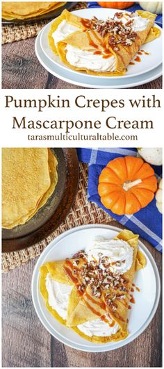 A recipe for Pumpkin Crepes with Mascarpone Cream- Tara's Multicultural Table- Thin pumpkin spiced crepes are filled with a light cinnamon mascarpone cream for a seasonal breakfast or dessert.