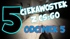 5 CIEKAWOSTEK Z CS:GO #5- sekretny kamień, ciekawy spot, niewidoczna boo... Cs Go, Camera Phone, Gaming, Cooking Recipes, Neon Signs, Places, Youtube, House, Ideas