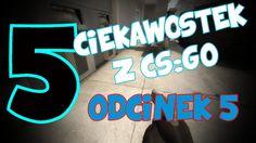 5 CIEKAWOSTEK Z CS:GO #5- sekretny kamień, ciekawy spot, niewidoczna boo...