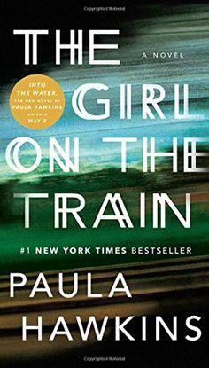 The Girl on the Train: A Novel by Paula Hawkins https://www.amazon.com/dp/0735219753/ref=cm_sw_r_pi_dp_x_Lvm9ybG7M0VGK