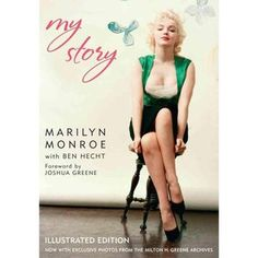 """My Story"" MARILYN MONROE Biography... best Biography of this truly amazing and courageous woman, must read!"