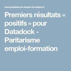 Premiers résultats « positifs » pour Datadock - Paritarisme emploi-formation