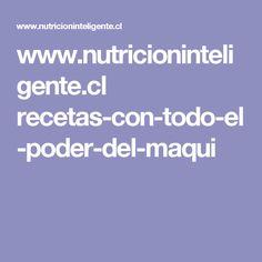 www.nutricioninteligente.cl recetas-con-todo-el-poder-del-maqui