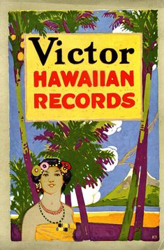 The beauty and allure of the Hawaiian Islands can be evoked through Victor Records, as implied by a supplement cover from 1916 and through a cartoon that depicts both the fantasies and consternation of a staid couple.Victor Records Hawaiian records catalog. 1916; Voice of the Victor supplement. August, 1917.