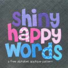 free alphabet applique pattern from Shiny Happy World (with template)