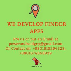 We Develop Finder Apps Contact: Email: powerandroidgrp@gmail.com Phone: +8801815264328, +8801674563939  #google #business #job #programming #code #studio #skill #android #ios #website #webdevelopment #iTunes #playstore #apps #top_software_developer #top_android_developer #best_it_company #Marketing #Business #Software #Apps #Mobile #Entrepreneur #Sales #Digital #Tools #Social #online_radio #android_developers_of_bangladesh #power_gp_bd_limited Software Apps, Business Software, Contact Email, Android Developer, Web Development, Programming, Itunes, Ios, Entrepreneur