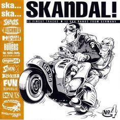 Skandal 4 Artwork Ska from Germany. Ska Music, Reggae Style, Skinhead Fashion, Rude Boy, Motorcycle Art, Scooters, Northern Soul, Braces, Bicycles