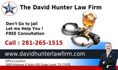 Are you searching for a DWI lawyer with topnotch experience and proven results? Contact David Hunter,DWI lawyer. For a free consultation,call 281-265-1515 Website : http://www.davidhunterlawfirm.com/