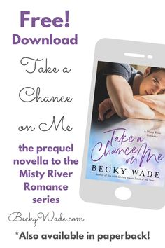 Download Take a Chance on Me, the prequel novella to Becky Wade's Misty River Romance series for free! Good news for those of you who prefer reading in print -- it's also available in paperback!
