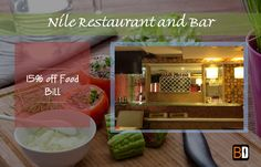 Get 15% off Food Bill, 1+1 IMFL at Nile Restaurant and Bar.  Book now at www.bookingdiva.com Call us: 9555557585  #BookingDiva