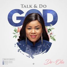 """ICYMI: De-Ola Releases New Song """"Talk and Do God"""""""