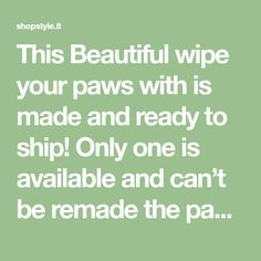 This Beautiful wipe your paws with is made and ready to ship! Only one is available and can't be remade the paw print ribbon used on this wreath is no longer in stock. The diameter of this wreath is about 22 and about 6 in depth. BELOW is a link to my other PET items. Dog Wreath, The Pa, Printed Ribbon, Wreaths, Ship, Link, Beautiful, Door Wreaths, Ships
