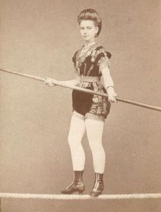 1870 [carte de visite portrait of a female tightrope walker], Eulenstein via Christopher Wahren Fine Photographs, Skylight Gallery Old Circus, Circus Acts, Night Circus, Circo Steampunk, Steampunk Circus, Vintage Circus Photos, Vintage Circus Costume, Vintage Clown, Vintage Pictures