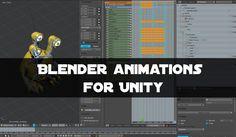 Blender Animations Unity Import Tutorial