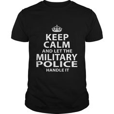 MILITARY POLICE T-Shirts, Hoodies. ADD TO CART ==► https://www.sunfrog.com/LifeStyle/MILITARY-POLICE-118511228-Black-Guys.html?id=41382