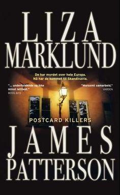 Postcard killers - Liza Marklund James Patters Et ungt par på reise i Europa blir funnet myrdet på sitt hotellrom. Senere, i en annen by, blir et nytt par funnet. Og så et par til, i enda en by. Omstendighetene gjør at det tar tid før noen ser en sammenheng mellom drapene.