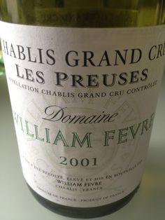 """Chablis Grand Cru """"Les preuses"""" - Domaine William Fevre - 2001"""