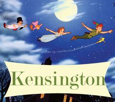 23 Peter Pan inspired baby names...Kensington I KNEW IT WAS CUTE! NO ONE BELIEVED ME!