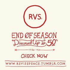 END of SEASON Discount up to 50% Start from 15 Sep until 05 Jan. More info check www.revisepeace.tumblr.com