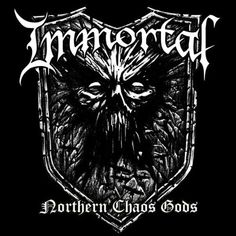 Northern Chaos Gods is the ninth studio album by Norwegian black metal band Immortal. The album was released on 6 July This is the fir. Black Metal, Rock Y Metal, Heavy Metal Art, Heavy Metal Bands, Italo Disco, Six Feet Under, Shinigami, Pop Punk, Note Tattoo