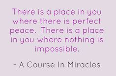 There is a place in you...