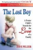 """""""The Lost Boy chronicles David Pelzer's journey from foster home to foster home after being rescued from his Mother's severe abuse on March 5, 1973. This story will hold your attention as you get lost in the much interrupted childhood of David Pelzer."""""""