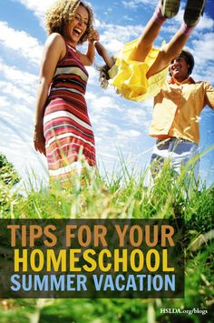 "Summer Fun and Learning: Tips on how to have a great Summer homeschool ""vacation"" 
