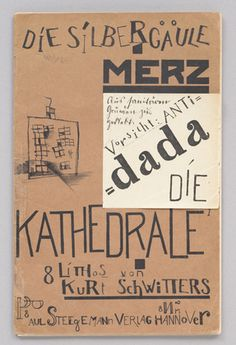 Front cover of 'Die Kathedrale. 8 Lithos von Kurt Schwitters' ~ Paul Steegemann, Hannover 1920 ~ Lithograph and collage Kurt Schwitters, Pablo Picasso, Dadaism Art, Hannah Hoch, Dada Artists, Dada Collage, Dada Movement, Francis Picabia, Marcel Duchamp
