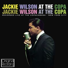 Given the fact that Jackie Wilson was widely held to be one of the greatest live performers of all, it is surprising that he recorded only one live album during the course of his career. Perhaps you h