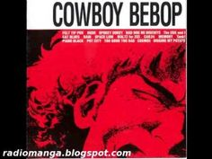 Yoko Kanno - The Cowboy Bebop soundtrack [full album] Yoko Kanno, Anime Songs, Anime Music, Anime Art, Film Cowboy, Cowboy Bebop Soundtrack, Cowboy Bebop Ost, See You Space Cowboy, Cool Jazz