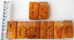 """Nicely Hand Craft Letterpress Be Positive Wood Type Printers Block typography 2"""""""