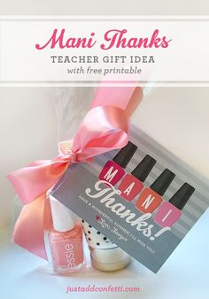 """""""Mani Thanks"""" Gift Idea With Free Printable - great idea for teacher appreciation"""