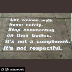 """Gefällt 427 Mal, 5 Kommentare - Feminismus im Pott (@fem_im_pott) auf Instagram: """"(hs) Repost @latinarebels . . . . . . #feminismusimpott #feminismus #feminism #catcalling…"""""""