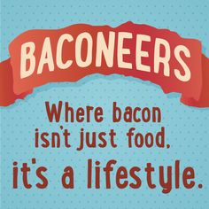 Facebook page: Baconeers