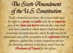 Sixth Amendment defines 6 rights intended to protect one's rights to life & liberty