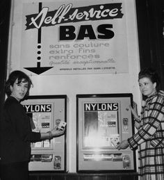 Pantyhose vending machine- France, 1960's. I wish these machines were still around here in the U.S. They'd make a fortune off me cuz i run mine as soon as i put them on.