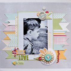 #papercraft #scrapbook #layout    Live, love, be happy