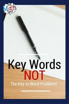 Do you use key words to teach math problem solving? Here are some reasons and examples about why you might want to re-think this!