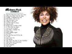 Roberta Flack Greatest Hits - Roberta Flack Playlist