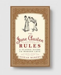 """The Jane Austen Rules: a classic guide to modern love. By Sinéad Murphy. Melville House, Oct. 14, 2014.144 p. """"Murphy points out that Austen was far ahead of her time in terms of feminist philosophies; indeed, Austen's sage advice endures 200 years later."""" (Publisher's Weekly) EA."""