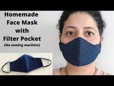 (246) MAKE FABRIC FACE MASK AT HOME | DIY Face Mask with Filter Pocket | Easy Sew Mask with Free Pattern - YouTube