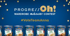 #VoteTeamAnna needs your vote to win the ProgressOh! Wardrobe Makeover contest! Help them win a $1,000 wardrobe makeover! Vote at http://progresso.com/ProgressOh