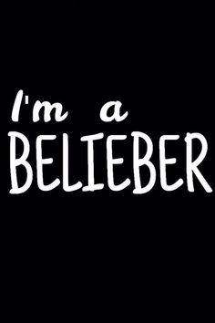 I'm proud to be a Belieber