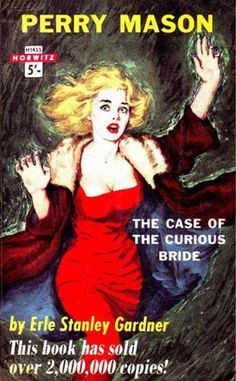 H1455   The Case of the Curious Bride                         Erle Stanley Gardner  1961