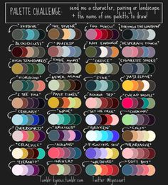 What you do is comment below with the palette title, and a link to your oc, and ill color it based on these colors! picture belongs to StripedTie Palette Challenge OPEN Color palettes belong to Striped-Tie Please fill out the form below. Colour Pallete, Colour Schemes, Color Combos, Color Palettes, Color Mixing Chart, Drawing Challenge, Art Challenge, Sketch Drawing, Drawing Art