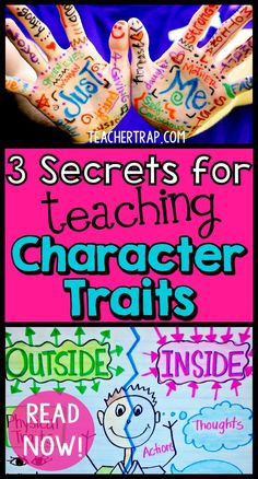 """Kids having trouble understanding character traits? Read about the 3 secrets for teaching character traits so that the kids really """"get it."""""""