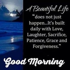 Good Morning Beautiful Life