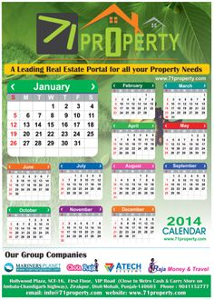 "71Property is a Leading Real-Estate Portal in India.  Our Aim – is to add valve to the lives of our Associates (Builders, Agents and Individuals) by providing   them Visibility, Access to Investors through our Portal and Networks.  Please find below ""CALENDAR – 2014"" with positive & vibrant hopes for the coming year."